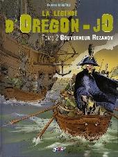 La légende d'Oregon-Jo -2- Gouverneur Rezanov