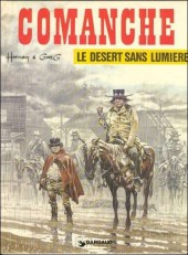 Comanche -5'- Le désert sans lumière
