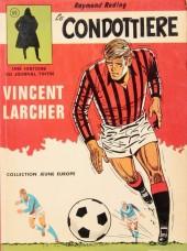 Vincent Larcher -3- Le condottière