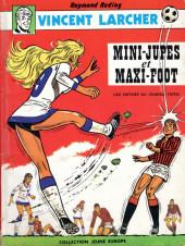 Vincent Larcher -4- Mini-jupes et maxi-foot