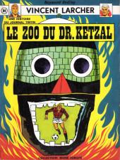 Vincent Larcher -5- Le zoo du Dr. Ketzal