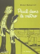 Paul -4- Paul dans le métro