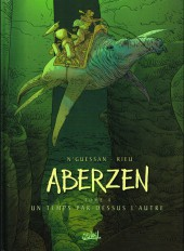 Aberzen -4- Un temps par-dessus l'autre