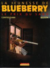 Blueberry (La Jeunesse de) -9Ind- Le Prix du sang