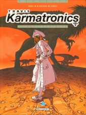Travis Karmatronics -1- Neolibertalia