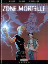 Zone mortelle -3- Thanatos