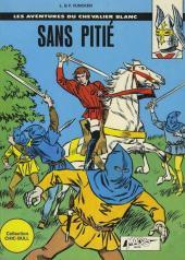 Le chevalier blanc (Magic Strip) -3- Sans pitié