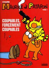 Maurice et Patapon -1- Coupables, forcément coupables