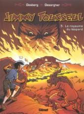 Jimmy Tousseul -5a- Le royaume du léopard