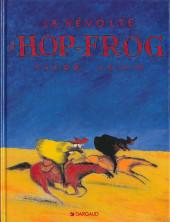 Hiram Lowatt & Placido -1- La Révolte d'Hop-Frog