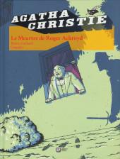 Agatha Christie (Emmanuel Proust Éditions) -8- Le Meurtre de Roger Ackroyd