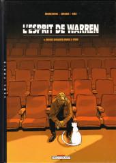 L'esprit de Warren -4- Encore quelques heures à vivre