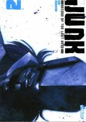 Junk - Record of the Last Hero -2- Tome 2