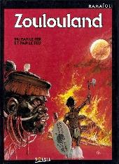 Zoulouland -4- Par le fer et par le feu