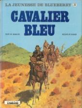 Blueberry (La Jeunesse de) -3'- Cavalier bleu