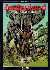 Zoulouland -9- Le grand éléphant
