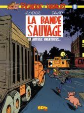 Pignouf et Hamlet -1- La Bande sauvage et autres aventures...