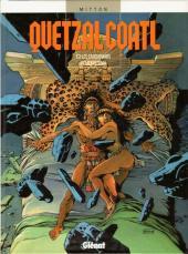 Quetzalcoatl -3- Les cauchemars de Moctezuma