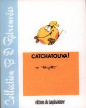 Le flagada -7a2005- Catchatouva !