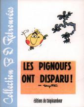 Le flagada -8a2005- Les Pignoufs ont disparu !