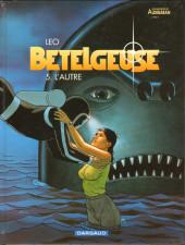 Bételgeuse -5- L'autre