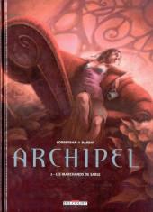 Archipel -2- Les marchands de sable
