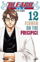 Bleach -12- Flower on the Precipice