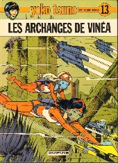 Yoko Tsuno -13- Les archanges de Vinéa