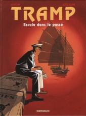Tramp -7- Escale dans le passé