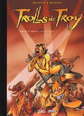 Trolls de Troy -8TL2005- Rock'n Troll attitude