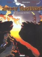 Jimmy Tousseul -8a- Le visage de Dieu