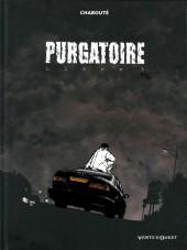 Purgatoire (Chabouté) -3- Livre 3