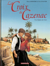 La croix de Cazenac -7- Les Espions du Caire