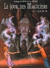 Le jour des Magiciens -3- Lancaster