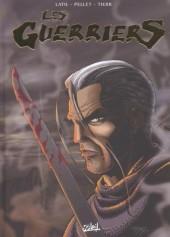 Les guerriers -INT2- Les Guerriers - Intégrale 2