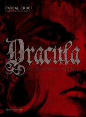 Dracula (Pauly/Croci) -1- Dracula, le Prince Valaque Vlad Tepes