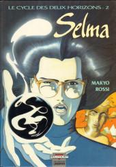 Le cycle des deux horizons -2- Selma