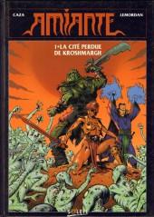 Amiante -1- La cité perdue de Kroshmargh