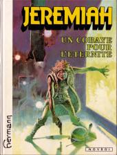 Jeremiah -5- Un cobaye pour l'éternité