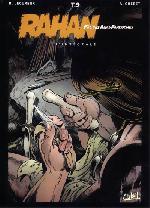Rahan (Intégrale - Soleil) -9- Le secret de l'enfance de Rahan...