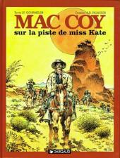 Mac Coy -21- Sur la piste de miss Kate