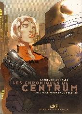 Les chroniques de Centrum -2- Le Furet et la colombe