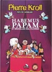 (AUT) Kroll -11- Habemus Papam et Bruxelles-Hal-Vilvorde