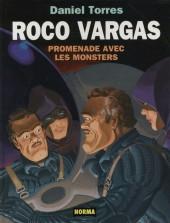 Roco Vargas -7- Promenade avec les monsters