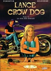 Lance Crow Dog -3- La voie des étoiles