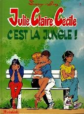 Julie, Claire, Cécile -5- C'est la jungle!