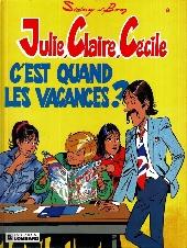 Julie, Claire, Cécile -6- C'est quand les vacances?