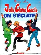 Julie, Claire, Cécile -4- On s'éclate!