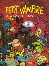 Petit vampire -7- Petit vampire et le rêve de Tokyo