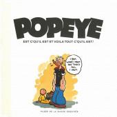 Popeye - Popeye est c'qu'il est et voila tout c'qu'il est !